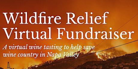 Wildfire Relief Virtual Fundraiser (Napa Valley) tickets