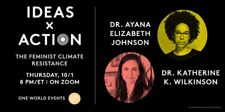 One World Ideas x Action: The Feminist Climate Renaissance tickets