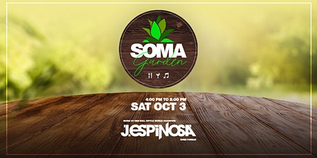 SOMA Garden - Food, Drinks and Music feat. J. Espinosa (Open Format) tickets