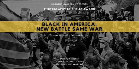 Black in America: New Battle Same War by Photographer Shelby Swann tickets