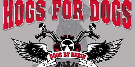 Hogs for Dogs, Rick's Ride 2020 Benefiting Dogs by Debin tickets