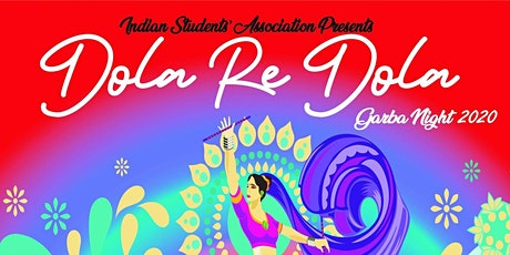 Dola Re Dola - ISA Garba Night 2020!! tickets
