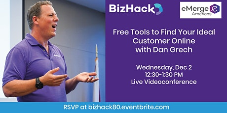 Free Tools to Find Your Ideal Customer Online with Dan Grech tickets
