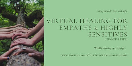 Virtual group Reiki for empaths & highly sensitives tickets