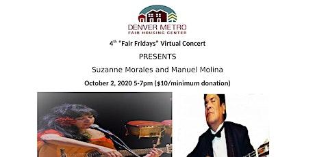 "4th ""Fair Fridays"" Virtual Concert Presents Suzanne Morales & Manuel Molina tickets"
