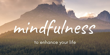 Weekly Mindfulness Course- Mindfulness Based Stress Reduction  tickets