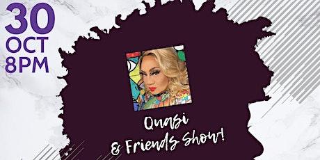 Quasi & Friends Show - Black Gurls Rule! tickets