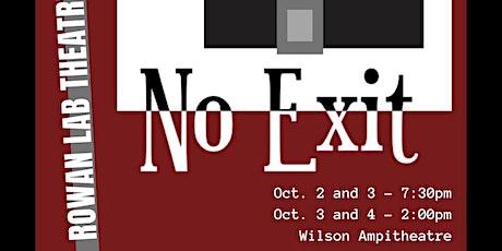 """Rowan  Lab Theatre presents  """"No Exit""""  - Directed by Delaney Molnar tickets"""