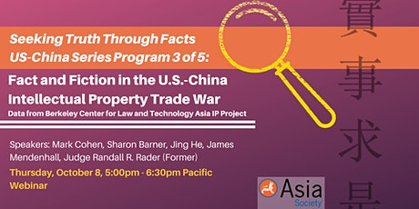 [WEBCAST] Fact and Fiction in the US-China Intellectual Property Trade War tickets