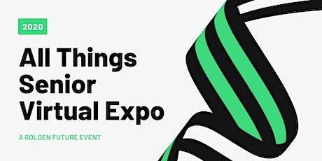 All Things Senior Virtual Expo - LA County Edition tickets