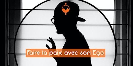 Sophrologie -  Faire la paix avec son Ego (En salle + LIVE) tickets