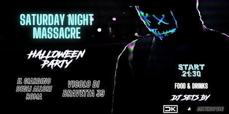 Halloween Party: Saturday Night Massacre biglietti