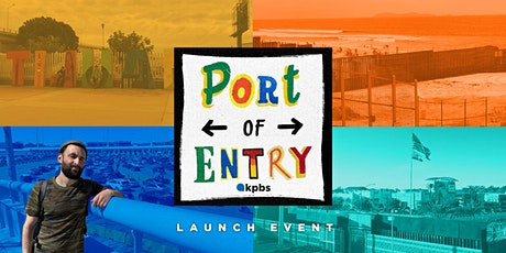 Port of Entry Launch Event | Celebrate Cross-Border Stories That Connect Us tickets