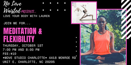 Love Your Body : Meditation & Flexibility tickets