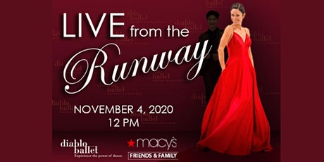 Diablo Ballet and Macy's Walnut Creek present Live from the Runway tickets