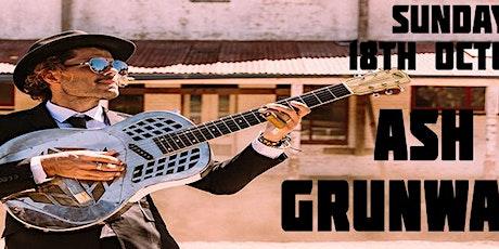 Ash Grunwald- SECOND SHOW tickets