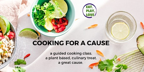 Eat Play Love presents... Cooking For A Cause tickets