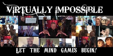 VIRTUALLY IMPOSSIBLE: Let the mind games begin! tickets
