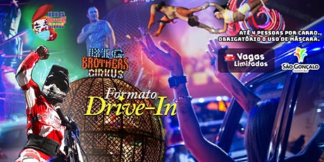 DRIVE-IN BIG BROTHERS CIRKUS SÃO GONÇALO ingressos