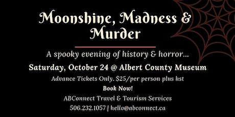 Moonshine, Murder  and Madness tickets