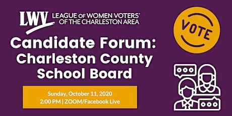 Candidate Forum: Charleston County School Board tickets