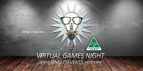 Virtual Games Night   Age 30-46   October tickets