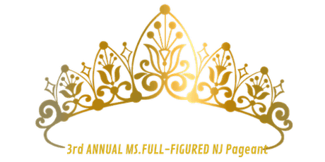 3rd Annual Ms. Full Figured NJ 2020 Pageant tickets