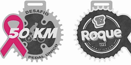 Desafio PADARIA ROQUE -  Pedal Único 50KM ingressos