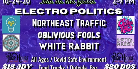 Jam on The Green- Electro Politics, Northeast Traffic, Oblivious Fools, Whi tickets