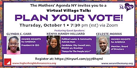 Virtual Village Talk: PLAN YOUR VOTE! tickets