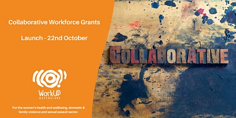 Collaborative Workforce Grant Launch and Info Session tickets