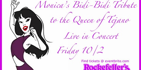 "Monica's "" BIDI BIDI "" The Tribute tickets"