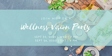 Wellness Vision Party tickets