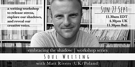 Soul Writing with Matt Rivers (UK/Poland) tickets
