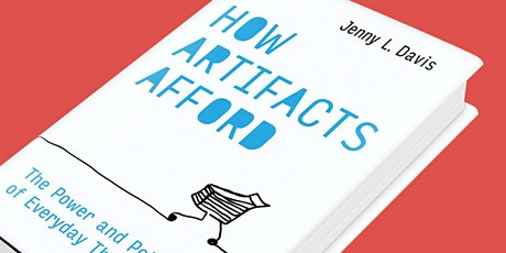 "Jenny L. Davis Book Launch  ""How Artifacts Afford"" tickets"