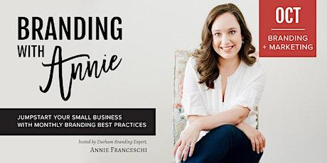 Branding with Annie: Branding & Marketing tickets