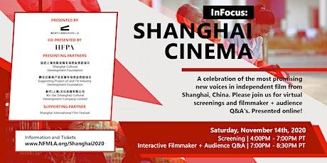 NewFilmmakers LA and HFPA Present - InFocus: Shanghai Cinema