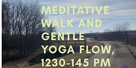 A Meditative Walk and Gentle Yoga Flow tickets