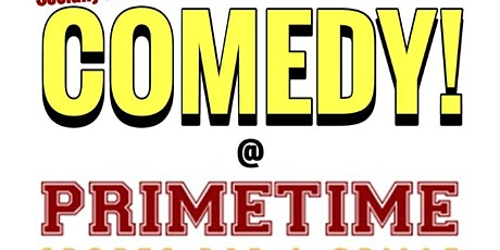 Jokes on Tap and Callback Comedy Present: COMEDY at Primetime! tickets