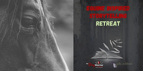 Equine Inspired Storytelling Retreat tickets