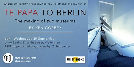 Book launch: Te Papa to Berlin by Ken Gorbey tickets