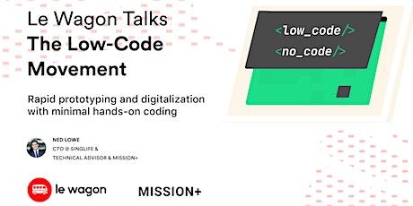 Le Wagon Talks: The Low-Code Movement boletos