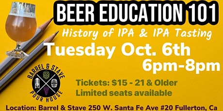 Beer Education 101: History of IPAs and IPA Tasting at Barrel & Stave Pour tickets