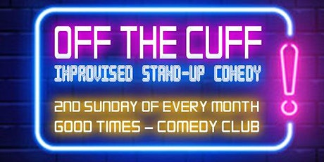 Off the Cuff - Improvised Stand Up Comedy! tickets