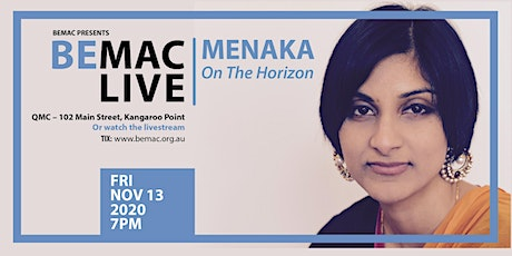 BEMAC LIVE: Menaka - 'On the Horizon' tickets