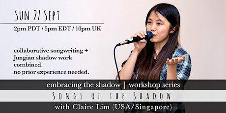 Songs of the Shadow: Collaborative Music Workshop by Claire Lim (USA) tickets