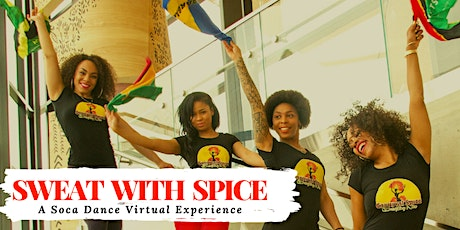 Sweat With Spice - Virtual Soca Dance Series tickets