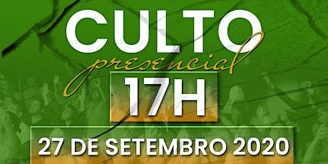CULTO PRESENCIAL \  27 DE SETEMBRO   - 17H00 ingressos