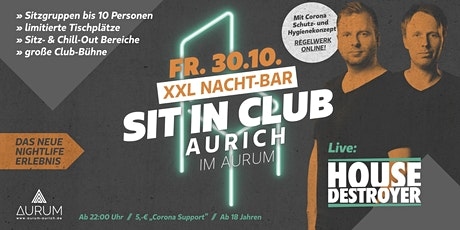 + VERSCHOBEN + Sit In Club Aurich / Housedestroyer live Tickets