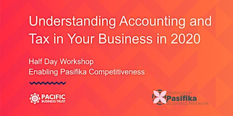 WELLINGTON | Understanding Accounting and Tax in Your Business in 2020 tickets